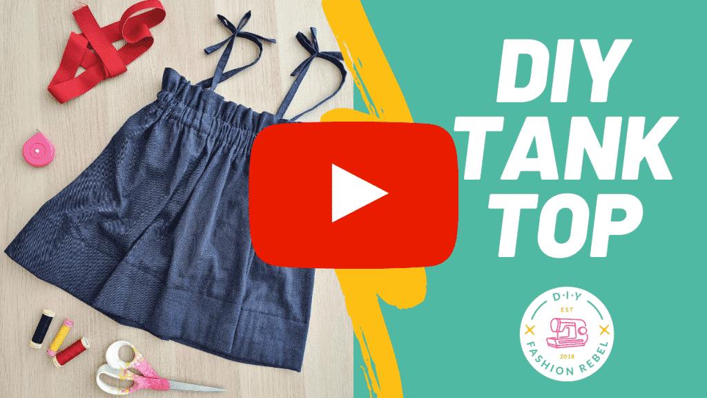 DIY Tank Top - YouTube Video